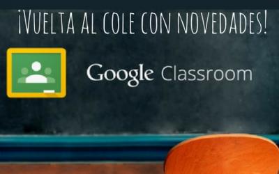 Vuelta al cole – Novedades de Google Classroom